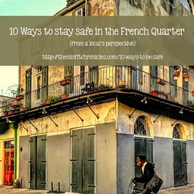 10 Ways to be Safe in the French Quarter